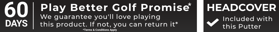Ping 60 Day Putter Play Better Promise