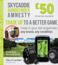 Skycaddie Amnesty Trade in and Trade UP