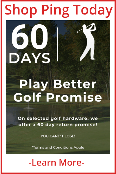 60 Day Play Better Promise on Ping Golf Clubs